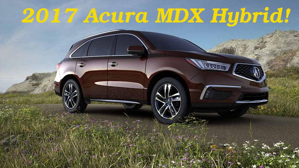 2017 Acura MDX Hybrid